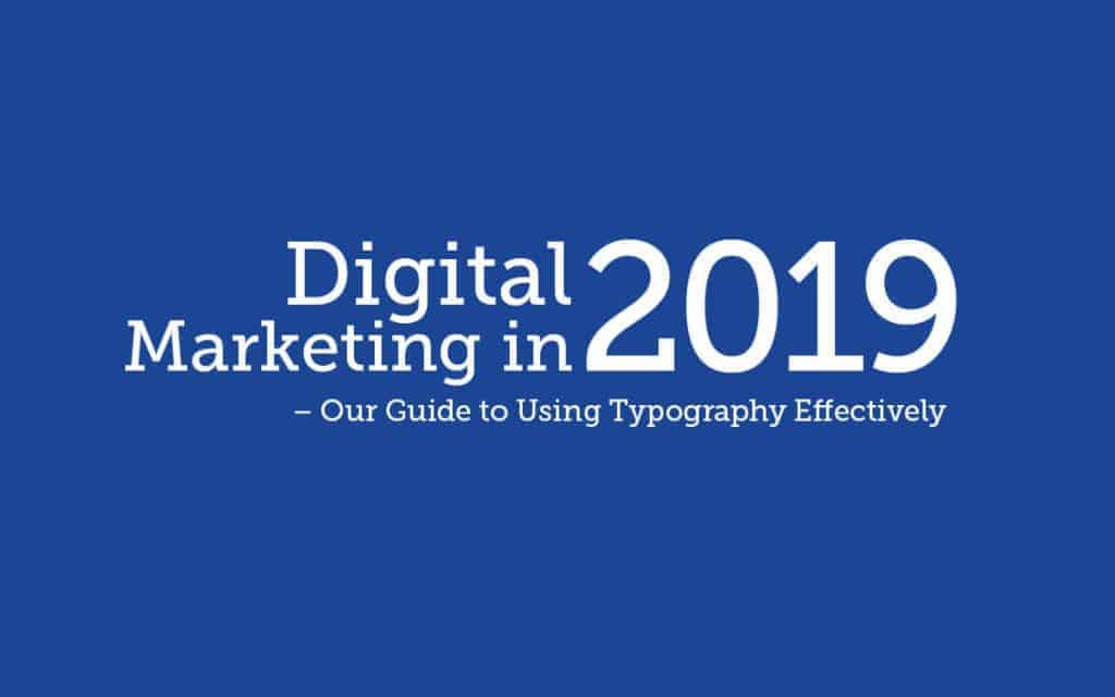 Our-Guide-to-Using-Typography-Effectively-in-the-Digital-Age